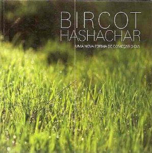 Bircot Hashachar uma nova forma de começar o dia