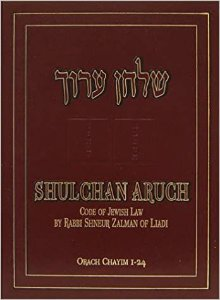 Shulchan Aruch: Code of Jewish Law, Vol. 1, Orach Chaim, Sections1-24