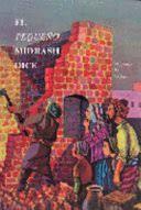 El pequeño Midrash dice: un resumen de la porción semanal de la Torá basado en Rashi, Rishoním y Midrashiím