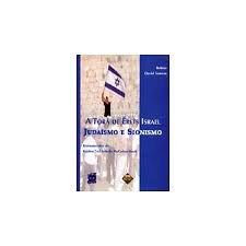 A Torá de Érets Israel Judaísmo e Sionismo