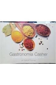 Gastronomia Casher - Alimento para o Corpo e para a Alma