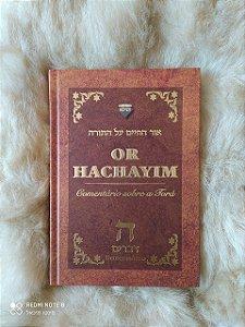 Or Hachaim - Comentários sobre a Torá - Devarim - Deuteronômio