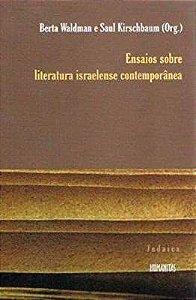 Ensaios Sobre Literatura Israelense Contemporânea