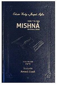 Mishná em hebraico e português - Ordem NEZIKIN - Tratado Avodá Zará