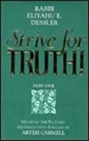 Strive for truth