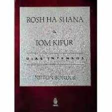 Rosh Ha-Shana e Yom Kipur dias intensos