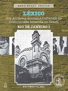 LÉXICO DOS ATIVISTAS SOCIAIS E CULTURAIS DA COMUNIDADE ISRAELITA NO BRASIL-RIO DE JANEIRO I