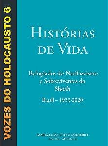 VOZES DO HOLOCAUSTO - VOL. 6