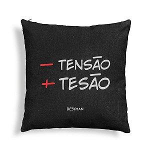 ALMOFADA + TESÃO