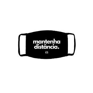 MÁSCARA FRASES MANTENHA DISTÂNCIA DEBYMAN