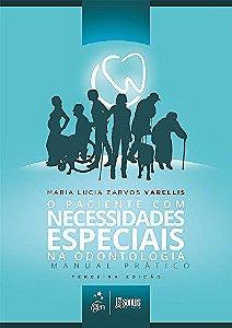 O Paciente com Necessidades Especiais na Odontologia (Manual Prático) - AMAZON