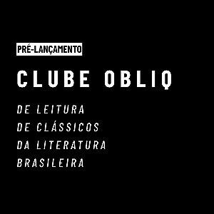Clube do Livro OBLIQ (PRÉ-LANÇAMENTO)