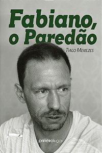 Fabiano, o Paredão