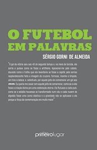 O futebol em palavras