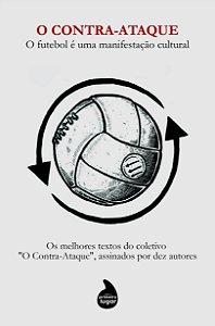 O Contra-Ataque: o futebol é uma manifestação cultural