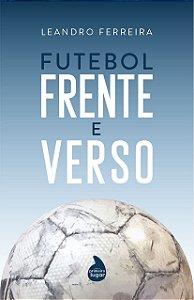 Futebol frente e verso - PRÉ-VENDA - PREVISÃO DE ENVIO: JANEIRO/2021