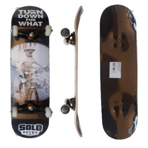Skate Montado Profissional Solo Decks Turn Down For What