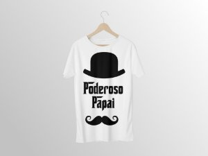 Camiseta Poderoso Papai