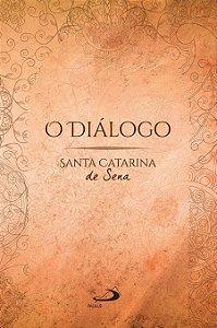 O diálogo - Santa Catarina de Sena