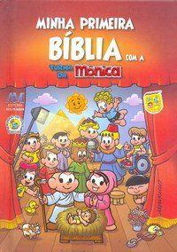Minha Primeira Bíblia Com A Turma Da Monica