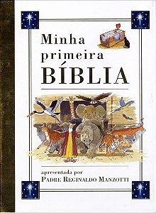 Minha Primeira Bíblia Apresentada Por Padre Reginaldo Manzotti