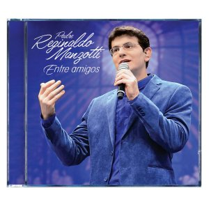 Cd Padre Reginaldo Manzotti - Cd Entre Amigos