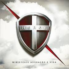 CD Herói - Ministério Adoração e Vida