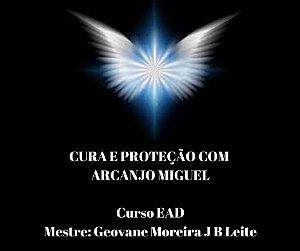 Curso EAD Cura e Proteção com Arcanjo Miguel