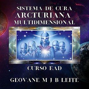 Curso EAD Sistema de Cura Arcturiana Multidimensional - Níveis 1 a 3
