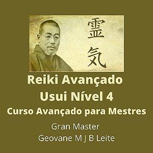 Curso EAD Reiki Avançado nível 4 - Curso de Especialização para Mestres em Reiki