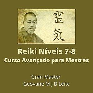 Curso EAD Reiki Avançado níveis 7  e 8 - Curso de Especialização para Mestres em Reiki