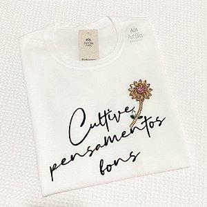 Tshirt Cultive Pensamentos Bons