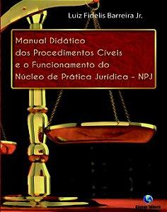 Manual didático dos procedimentos cíveis e o funcionamento do Núcleo de Prática Jurídica – NPJ
