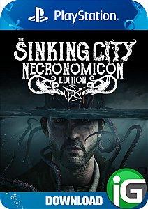 The Sinking City - Edição Necronomicon - PS4