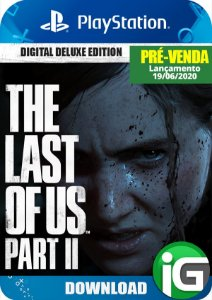 The Last of Us Part II Edição Deluxe - Mídia Digital - PS4