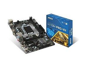 PLACA MAE MSI M-ATX (1151) DDR4 - H110M PRO-VH PLUS - 6ª GER - SEM PROCESSADOR