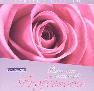 Para Um Amor De Professora