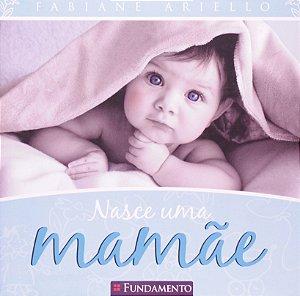 Nasce Uma Mamãe