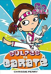 Go Girl 14 - Golpes De Caratê