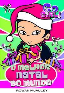 Go Girl - O Melhor Natal Do Mundo