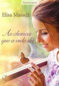 As chances que a vida dá