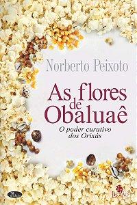 As flores de Obaluaê