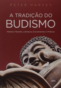 A Tradição do Budismo