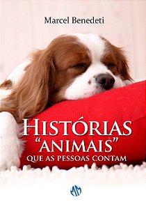 """Histórias """"Animais"""" que as Pessoas Contam"""