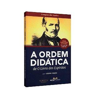 A Ordem Didática de O Livro dos Espíritos
