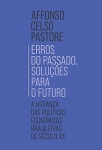 Erros do passado, soluções para o futuro