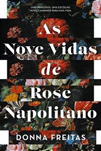 As nove vidas de Rose Napolitano