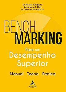 Benchmarking para um desempenho superior: manual, teoria, prática