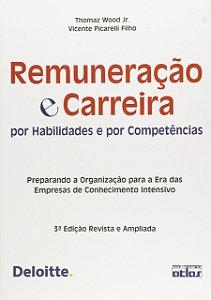 Remuneração e Carreira por Habilidades e por Competências