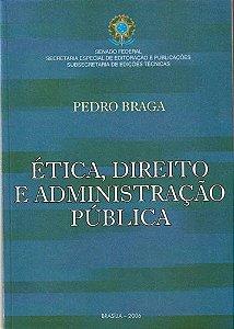 Ética, Direito e Administração Pública